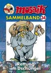 MOSAIK Sammelband 34. Rettung im Dschungel