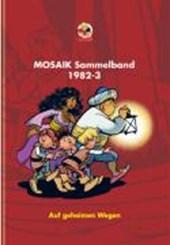 Mosaik Sammelband 21 Auf geheimen Wegen