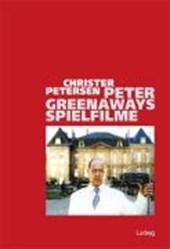 Peter Greenaways Spielfilme