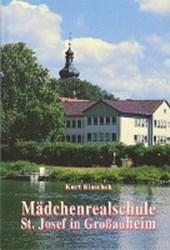 Mädchenrealschule St. Josef in Grossauheim