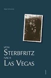 Von Sterbfritz nach Las Vegas
