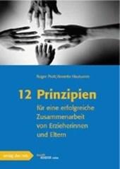12 Prinzipien für eine erfolgreiche Zusammenarbeit von Erzieherinnen und Eltern