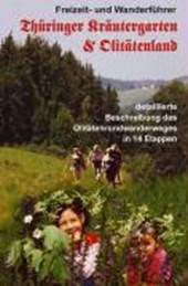 Thüringer Kräutergarten & Olitätenland