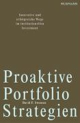 Proaktive Portfolio Strategien | David F. Swensen |