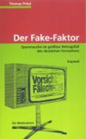 Der Fake-Faktor