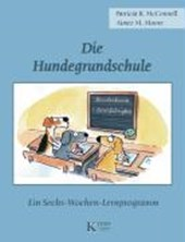 Die Hundegrundschule | Patricia B. McConnell |