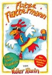 Flitze Flattermann. Liederbuch