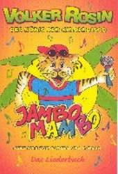 Jambo Mambo. Liederbuch