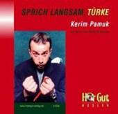 Sprich langsam, Türke. 3 CDs