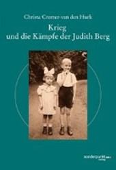 Krieg und die Kämpfe der Judith Berg