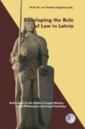 Developing the Rule of Law in Latvia