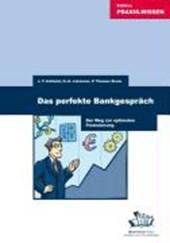 Das perfekte Bankgespräch