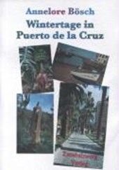 Wintertage in Puerto de la Cruz