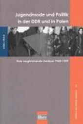 Jugendmode und Politik in der DDR und in Polen