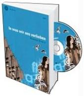 In was wir uns verlieben. Buch + CD