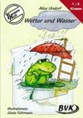 Themenheft Wetter und Wasser. 1./2. Klasse. Kopiervorlagen. Grundschule und Förderschule