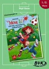Literaturprojekt zu KNISTER: Hexe Lilli und das verzauberte Fußballspiel