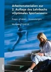 Arbeitsmaterialien zum Lehrbuch Optimales Sportwissen
