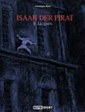 Isaak, der Pirat 05. Jacques | Christophe Blain |