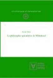 La philosophie spéculative de Whitehead