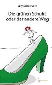 Die grünen Schuhe oder der andere Weg