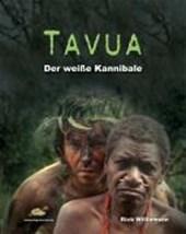 Tavua - Der weiße Kannibale