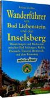 Wanderführer um Bad Liebenstein und den Inselsberg