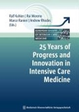 25 Years of Progress and Innovation in Intensive Care Medicine | auteur onbekend |