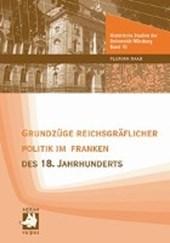 Grundzüge reichsgräflicher Politik im Franken des 18. Jahrhunderts