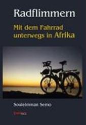 Radflimmern - Mit dem Fahrrad unterwegs in Afrika