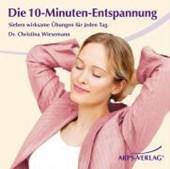 Die 10-Minuten-Entspannung