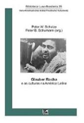 Glauber Rocha e as culturas na América Latina