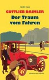 Gottlieb Daimler - Der Traum vom Fahren