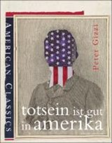 Totsein ist gut in Amerika | Peter Gizzi |