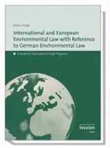International European Environmental Law with Reference to German Environmental Law | Lothar Knopp |