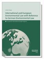 International European Environmental Law with Reference to German Environmental Law