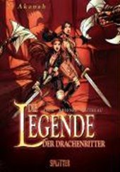 Die Legende der Drachenritter 02 - Akanah