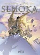 Slhoka. 03 - Die weiße Welt