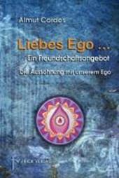 Liebes Ego ...