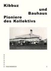 Kibbuz und Bauhaus