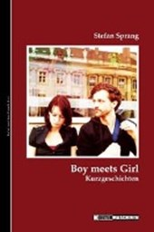 Boy Meets Girl | Stefan Sprang |