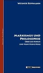 Marxismus und Philosophie