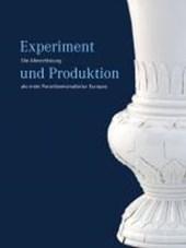 Experiment und Produktion