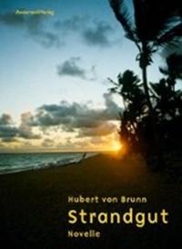 Strandgut | Hubert von Brunn |