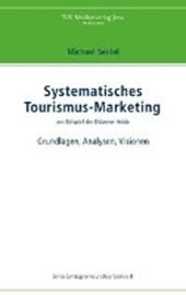Systematisches Tourismus-Marketing am Beispiel der Dübener Heide