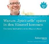 Warum 'Spirituelle' später in den Himmel kommen - Vortrags-CD
