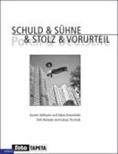 Schuld & Sühne - Stolz & Vorurteil