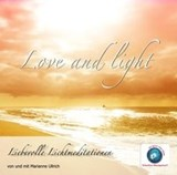 Love and Light | Marianne Ullrich |