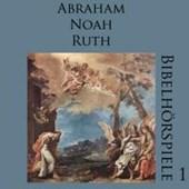 Abraham-Noah-Ruth/Bibelhörspiele