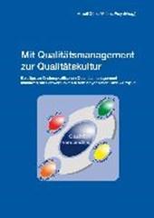Mit Qualitätsmanagement zur Qualitätskultur